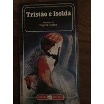 Tristão E Isolda - Adaptação Cecília Casas- Coleção Elefante