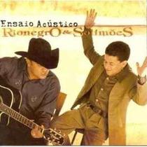 Cd - Rionegro & Solimões - Ensaio Acústico - 2002