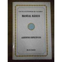 Livro Manual Básico Assuntos Específicos- E. Superior Guerra