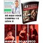 Aumento Penis + Manual Do Xaveco+45segredos Homem Bom Cama