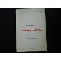 Vetores Geometria Analítica - Teoria E Exercicios