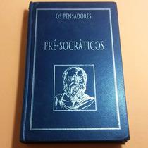 Livro Pré-socráticos - Coleção Os Pensadores (capa Dura)