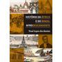 História Da África E Do Brasil Afrodescendente - Pallas