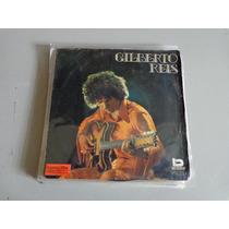 Gilberto Reis-não Tenho Culpa De Não Gostar De Voce(compacto