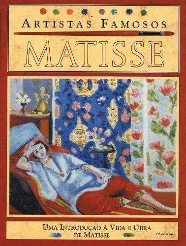 Livro Matisse Coleção Artistas Famosos Antony Mason