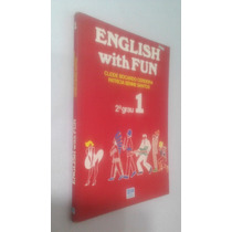 Livro English Whith Fun 2º Grau 1 - Cleide B Cerdeira