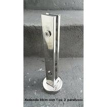 Coluna Torre Redonda Corrimão Vidro Guarda Corpo