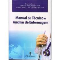 Livro Manual Do Técnico E Auxiliar De Enfermagem