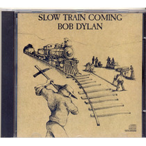 Cd Bob Dylan - Slow Train Coming - 1979