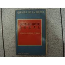Livro - Contabilidade Geral - Geraldo De La Rocque