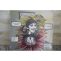 Lp Vinil Supermanoela