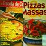 2 Revistas Escola Cozinha Segredos Boa Cozinha Pizza Massa Original