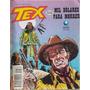 Hq Tex 332 Globo. Mil Dólares P/ Morrer / 116pg 1997 (a) E06