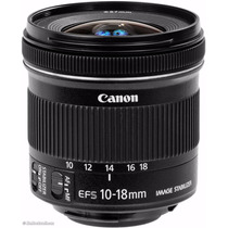 Lente Canon Ef-s 10-18mm F/4.5-5.6 Is Stm Pronta Entrega Top