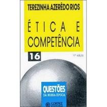 Livro Ética E Competência Terezinha Azerêdo Rios