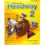 Livro American Headway 2 Student Book Liz And John Soars