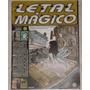 Revista Letal Mágico Nº 1 - Revista De Humor - 2005