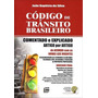 Código De Trânsito Brasileiro - Comentado E Explicado - Ar