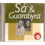 Cd Sá E Guarabyra - Pérolas ( 16 Grandes Sucessos ) - Novo**