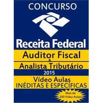 Concurso Receita Federal - Auditor Fiscal E A Tributário