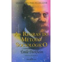 Regras Do Metodo Sociologico, As - Coleçao A Obra-prima De C