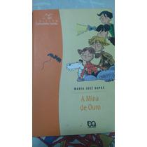 Livro A Mina De Ouro - Editora Atica - Paradidático