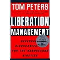 Livro Liberation Management Tom Peters