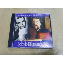 Cd - Raphael Rabello - Relendo Dilermando Reis