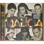 Cd Grupo Malicia Alguem Especial - B6 Original