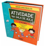Coleção Atividade Na Sala De Aula: 1° Ano Ensino Fundamental
