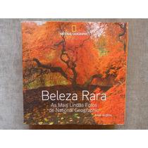 Beleza Rara - National Geographic - Livro Fotografia