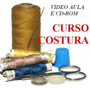 Curso De Corte E Costura Em 4 Dvds Video , Apostilas E Mold