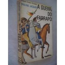 Livro - Paulino Jacques - A Guerra Dos Farrapos - História