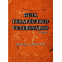 Guia Terapêutico Veterinário 3ª Edição - Bretas