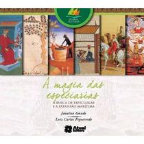 Livro A Magia Das Especiarias Editora: Atual