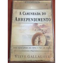 Livro A Caminhada Do Arrependimento - Steve Gallagher