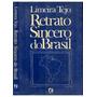 Livro:retrato Sincero Do Brasil Limeira Tejo Frete Gratis