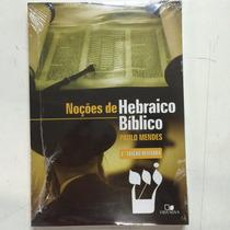 Livro Noções Do Hebraico Bíblico Paulo Mendes