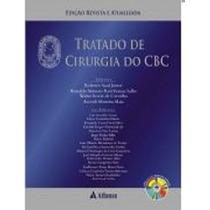 Livro: Tratado De Cirurgia Do Cbc - Edição Revista E Atualiz
