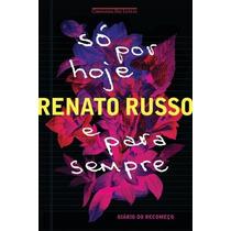 Livro So Por Hoje E Para Sempre - Diario Do Recomeço