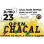 1º Lote Ingresso Open Da Chacal 23/06/2018 - Taura Eventos