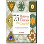 75 Motivos Florais Em Crochê: Lindos Modelos Para Colchas,