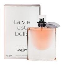 Perfume La  Vie Est Belle Edp 75 Ml Original + Amostra