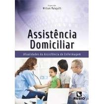 Assistência Domiciliar - Atualidades Da Assistência De Enf.