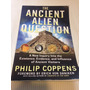 Livro The Ancient Alien Question De P. Coppens Ufo Ovni Ets