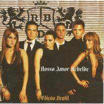 Cd - Rbd - Nosso Amor - Edição Brasil - Lacrado
