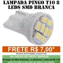 Lâmpada 8 Leds T10 W5w Pingo Xenon Pingao Farolete