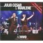 Box Julio Cesar E Marlene - Ao Vivo [cd + Dvd + Playback]
