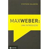 Livro - Max Weber - Uma Introducao