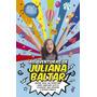 Aventuras De Juliana Baltar, As Unica